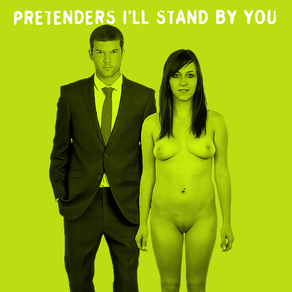 Cover Artwork Remix of Pretenders Ill Stand By You