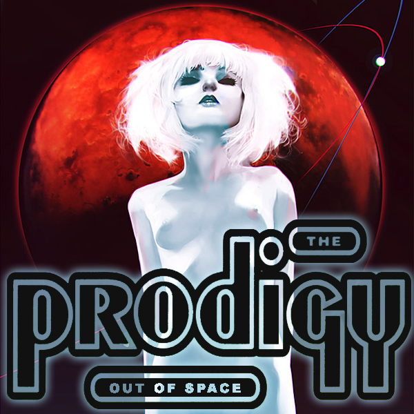 Cover Artwork Remix of Prodigy Out Of Space