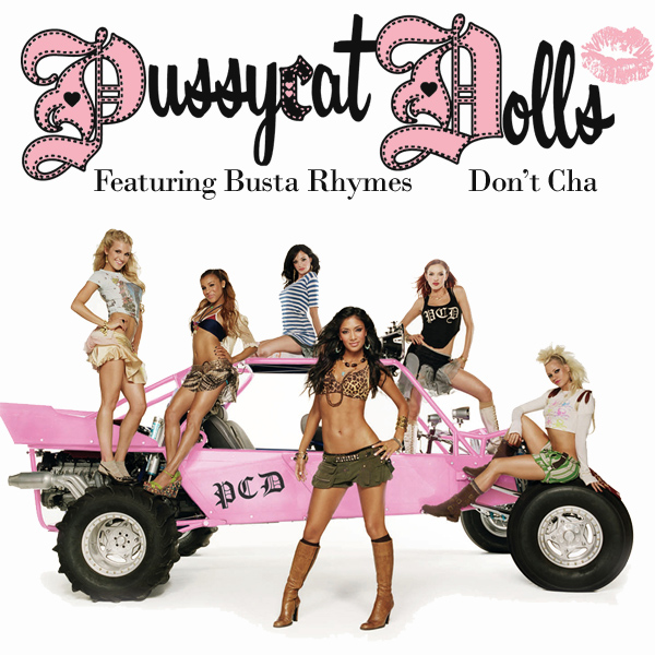 Cover artwork for Don't Cha - The Pussycat Dolls Featuring Buster Rhymes