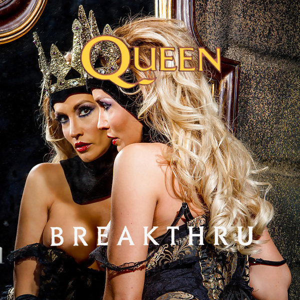 queen breakthru 2