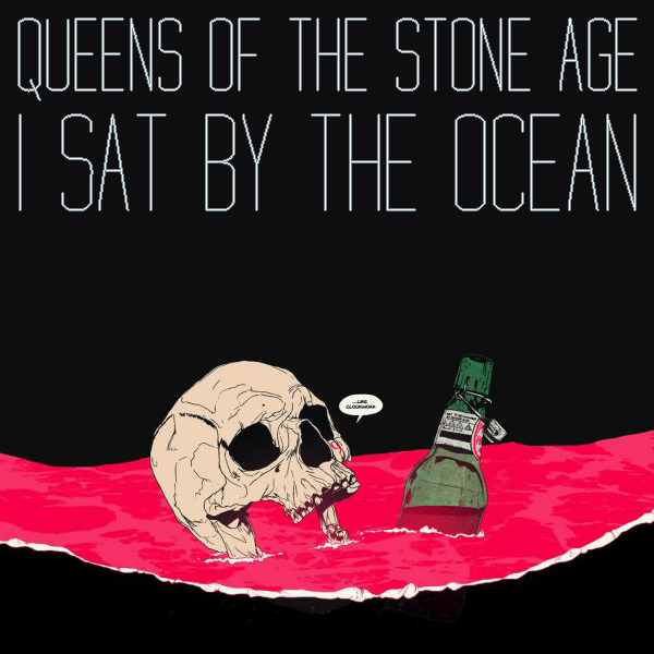 Cover artwork for I Sat By The Ocean - Queens Of The Stone Age