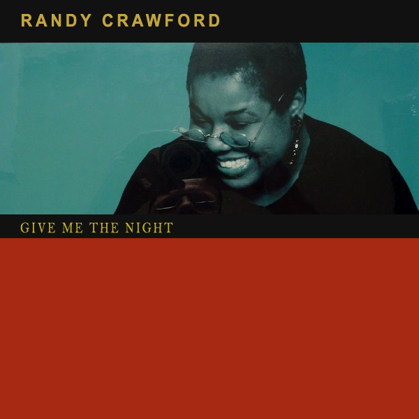 Original Cover Artwork of Randy Crawford Give Me The Night
