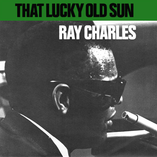 Original Cover Artwork of Ray Charles That Lucky Old Sun