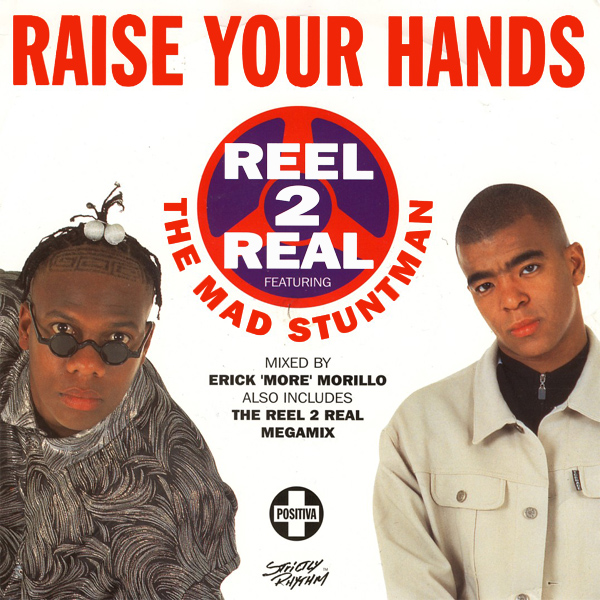 Original Cover Artwork of Reel 2 Real Raise Your Hands