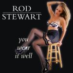 Cover Artwork Remix of Rod Stewart You Wear It Well