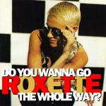 Original Cover Artwork of Roxette Go The Whole Way