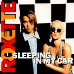 Original Cover Artwork of Roxette Sleeping In My Car