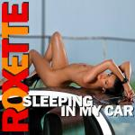 Cover Artwork Remix of Roxette Sleeping In My Car