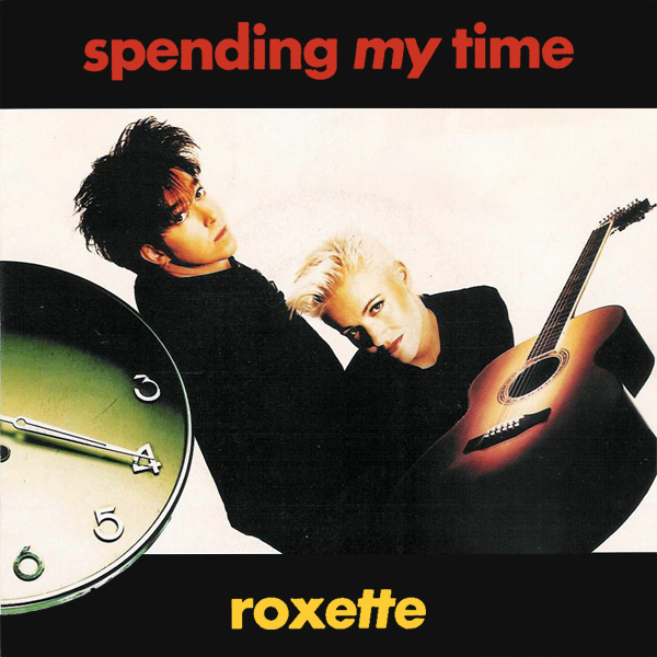 Original Cover Artwork of Roxette Spending My Time