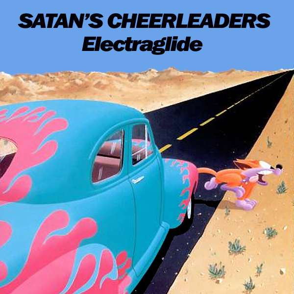 Cover artwork for Electraglide - Satan's Cheerleaders