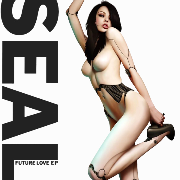 Cover Artwork Remix of Seal Future Love Paradise Ep