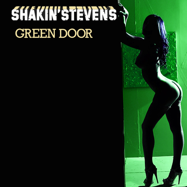Cover Artwork Remix of Shakin Stevens Green Door