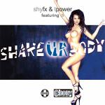 Cover Artwork Remix of Shy Fx T Power Shake Ur Body