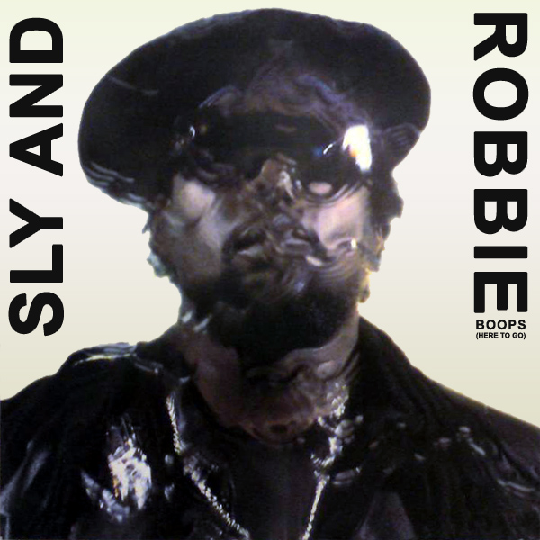 Cover artwork for Boops (Here To Go) - Sly And Robbie