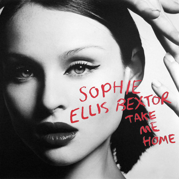 Original Cover Artwork of Sophie Ellis Bextor Take Me Home