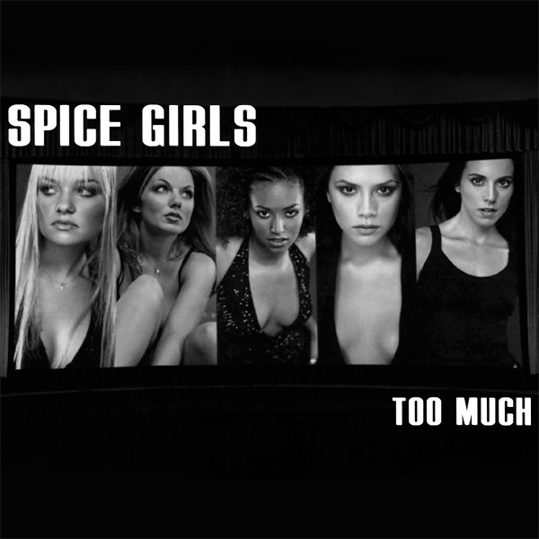 spice girls too much 1