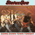Original Cover Artwork of Status Quo Going Down Town Tonight