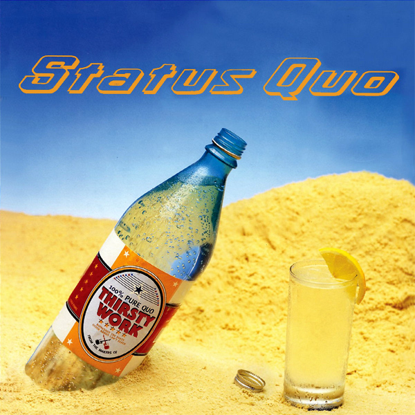 Original Cover Artwork of Status Quo Thirsty Work