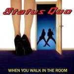 Original Cover Artwork of Status Quo When You Walk In The Room