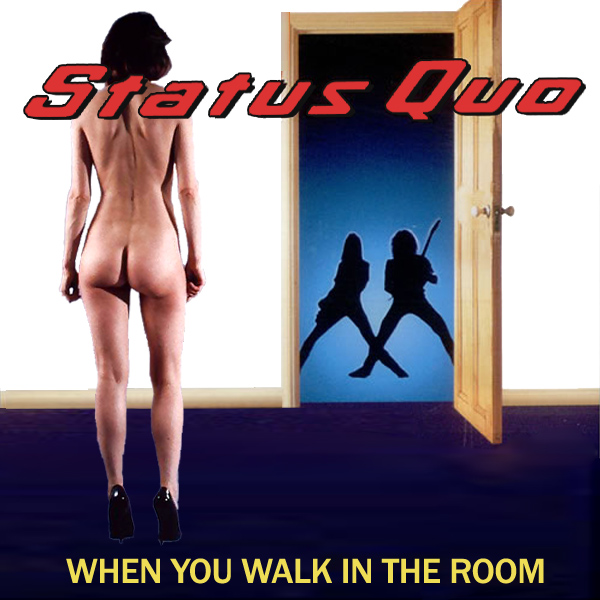 Cover Artwork Remix of Status Quo When You Walk In The Room