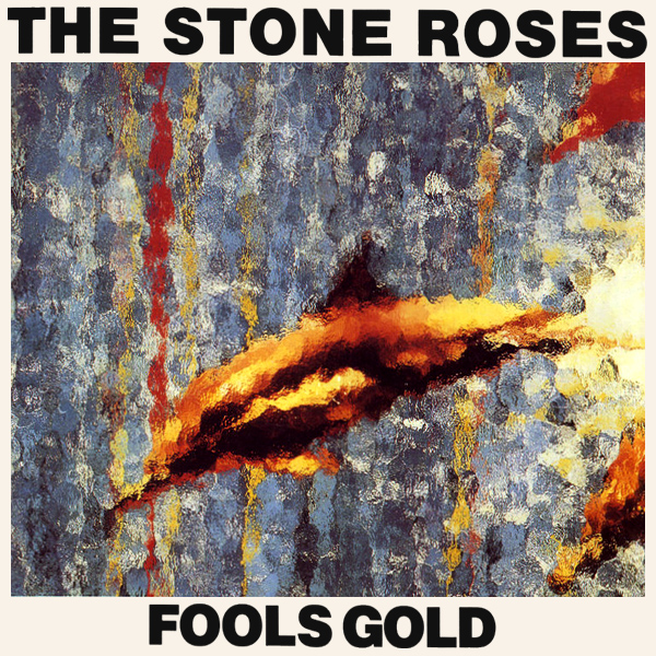 stone roses fools gold 1