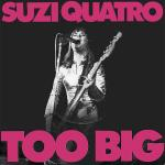Original Cover Artwork of Suzi Quatro Too Big