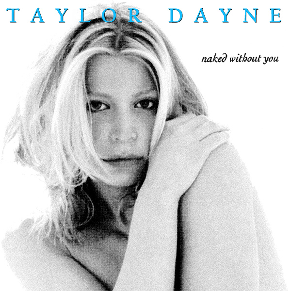Original Cover Artwork of Taylor Dayne Naked Without You