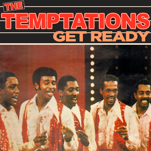 Get Ready - The Temptations