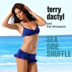 Cover Artwork Remix of Terry Dacytl Dinosaurs Sea Side Shuffle