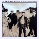 Cover artwork for Hooverville (And They Promised Us The World) - The Christians