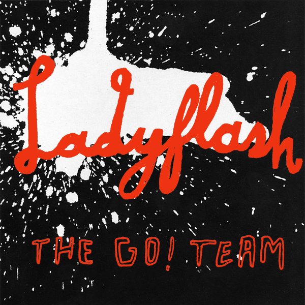 Original Cover Artwork of The Go Team Ladyflash