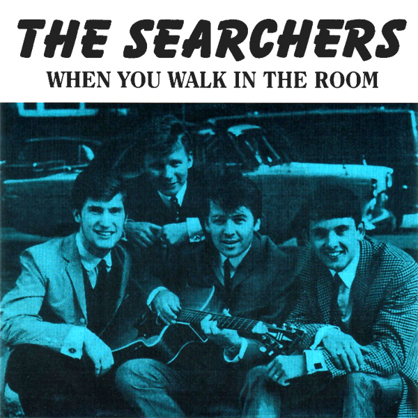 the searchers when you walk in the room 1