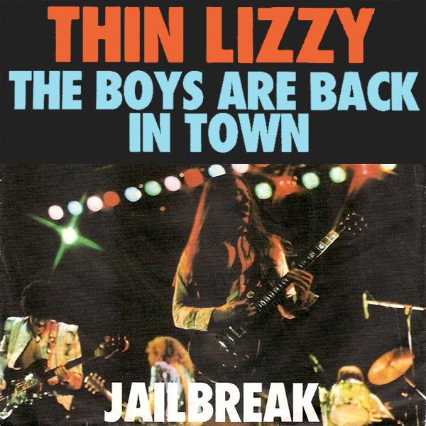 thin lizzy the boys are back in town 1