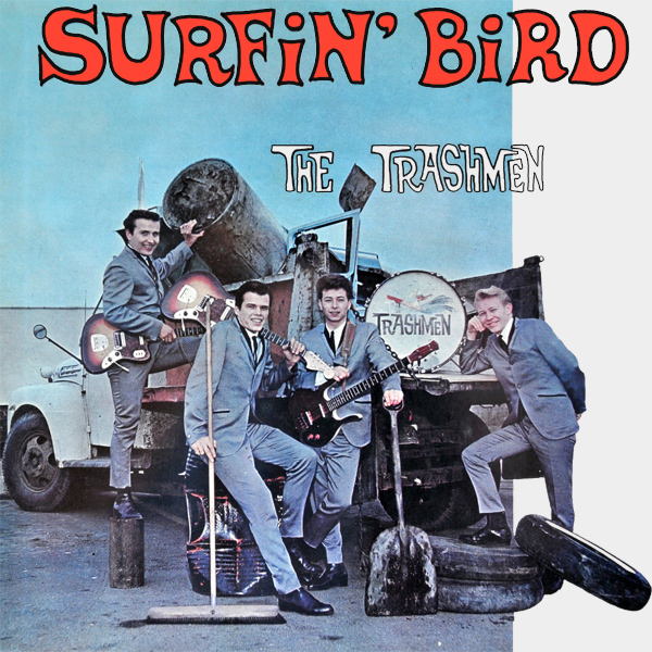 trashmen surfin bird 1