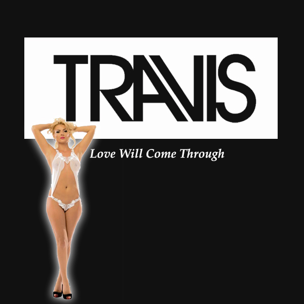 Cover Artwork Remix of Travis Love Will Come Through