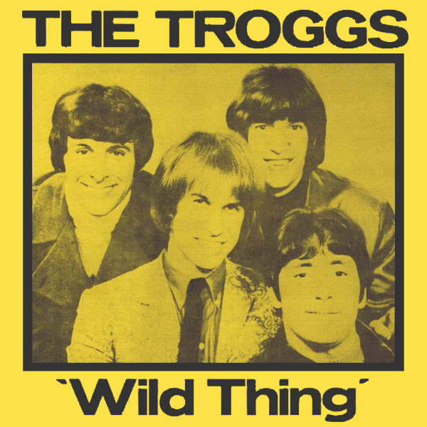 Cover artwork for Wild Thing - The Troggs