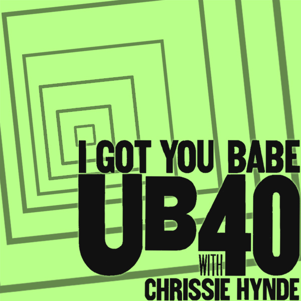 Original Cover Artwork of Ub40 Chrissie Hynde I Got You Babe