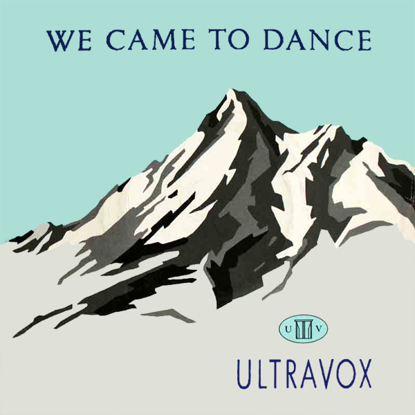 ultravox we came to dance 1