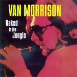 Original Cover Artwork of Van Morrison Naked In The Jungle