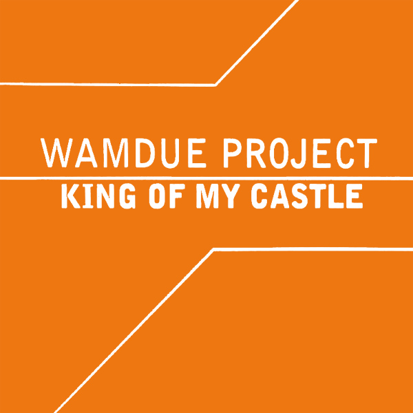 Original Cover Artwork of Wamdue Project King Of My Castle
