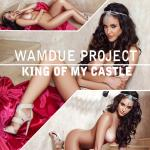 Cover Artwork Remix of Wamdue Project King Of My Castle