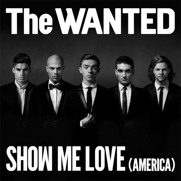 Original Cover Artwork of Wanted Show Me Love America
