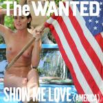 Cover Artwork Remix of Wanted Show Me Love America