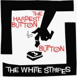 Original Cover Artwork of White Stripes Hardest Button