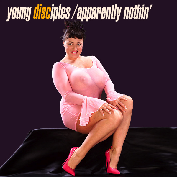 young disciples apparently nothin 2